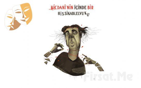 Vicdani'nin Acı Komedyası 'Vicdani'nin İçinde Bir Hissikablelvuku' Tiyatro Oyunu Bileti