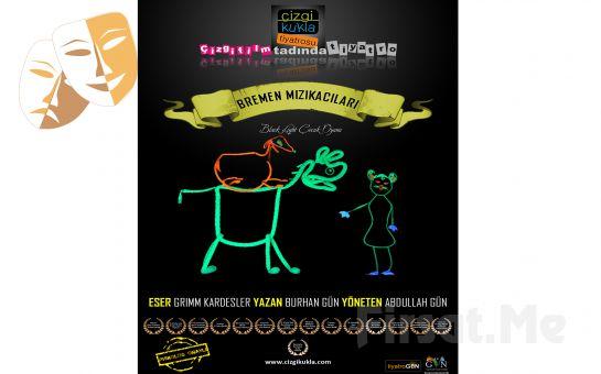 Çocuklarınız İçin Canlı Çizgi Film Tekniğiyle Oynanan 'Bremen Mızıkacıları' Çocuk Tiyatro Bileti