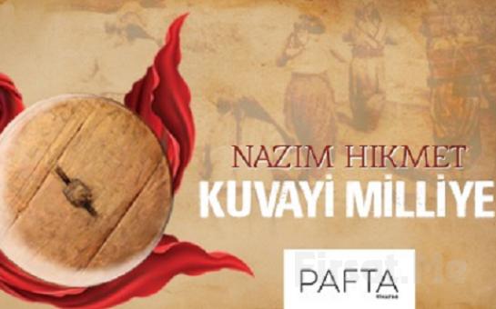 Nazım Hikmet'in Kaleminden Kurtuluş Savaşı Mücadelemizin Anlatıldığı 'Kuvayi Milliye Destanı' Tiyatro Oyunu