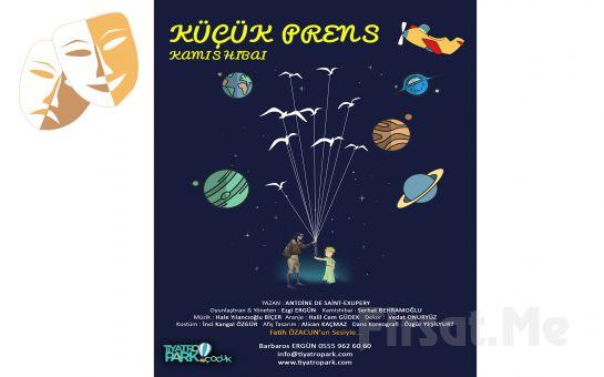 Ünlü Çocuk Klasiği 'Küçük Prens Kamasibayi' Tiyatro Bileti
