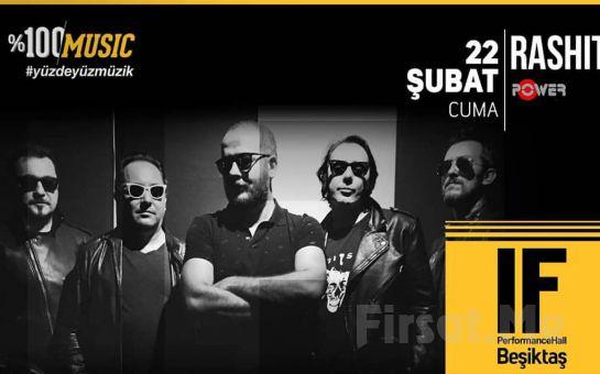IF Performance Hall Beşiktaş'ta 22 Şubat'ta 'Rashit' Konser Bileti