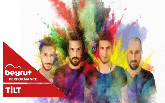 Beyrut Performance Kartal Sahne'de Her Çarşamba 'Tilt' Konser Bileti