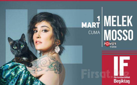 IF Performance Hall Beşiktaş'ta 1 Mart'ta Melek Mosso Konser Bileti