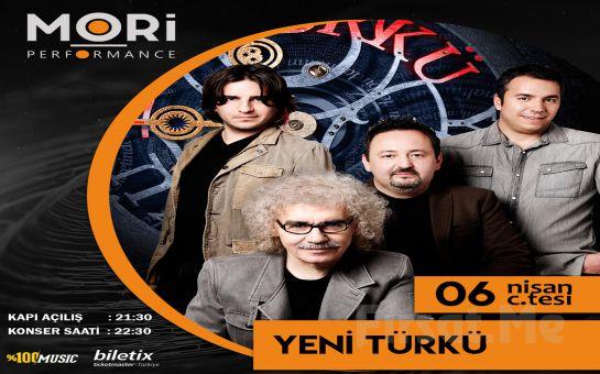 Mori Performance'ta 6 Nisan'da Yeni Türkü Konser Bileti