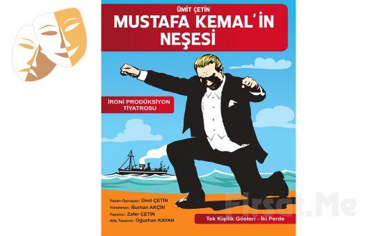 Büyük Önder Atatürk'e Saygı Duruşu Niteliğinde 'Mustafa Kemal'in Neşesi' Tiyatro Oyunu Bileti
