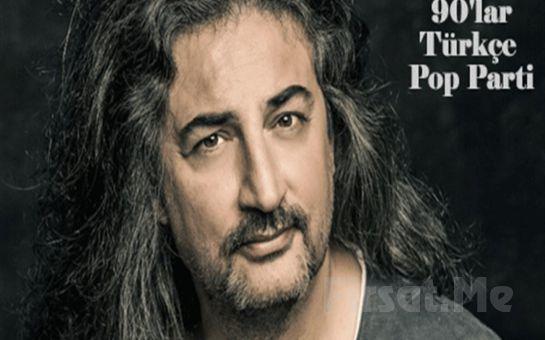 Hayal Kahvesi Aqua Florya'da 9 Mart'ta 'Çelik 90'lar Türkçe Pop Parti' Giriş Bileti
