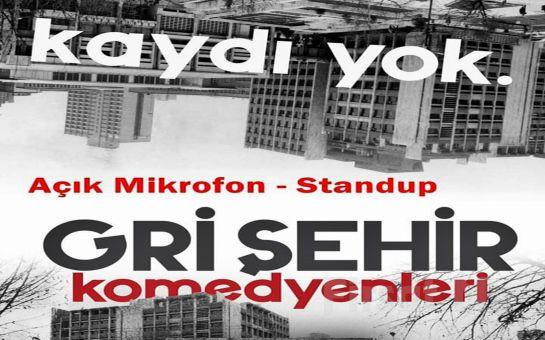 Gri Şehir Komedyenlerinden 'Açık Mikrofon' Gösteri Bileti
