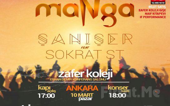 10 Mart'ta Ankara Zafer Koleji'nde 'maNga & Şanışer' Konser Bileti