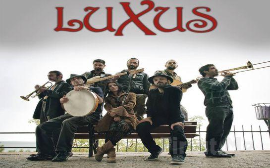 5 Nisan'da Akasya Kültür Sanat'ta 'Luxus' Konser Bileti