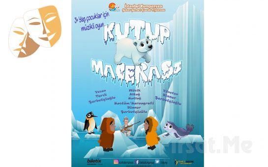 İstanbul Kumpanyası Ayrıcalığı İle 'Kutup Macerası' Adlı Müzikli Çocuk Oyunu