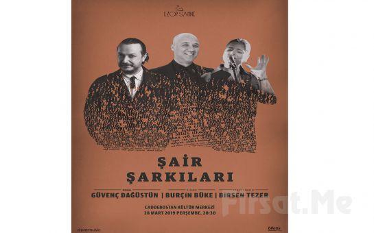 Caddebostan Kültür Merkezi'nde 28 Mart'ta Birsen Tezer ile 'Şair Şarkıları' Konser Bileti