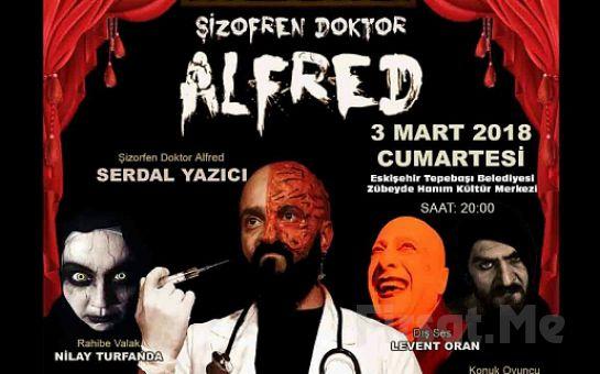 Psikolojik Gerilim Konulu 'Şizofren Doktor Alfred' Tiyatro Oyunu Bileti