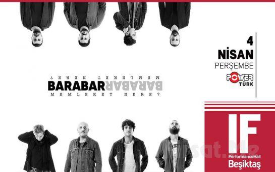 IF Performance Beşiktaş'ta 4 Nisan'da 'Barabar' Konser Bileti