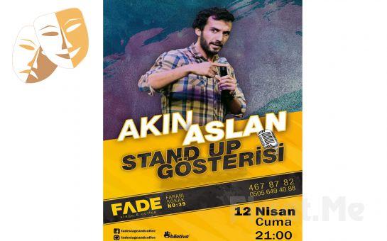 Kahkahaların Havada Uçuşacağı 'Akın Aslan Stand Up' Gösterisi Bileti