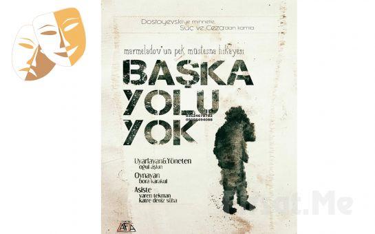 Marmeladov'un Hikayesi 'Başka Yolu Yok' Tiyatro Oyunu Bileti
