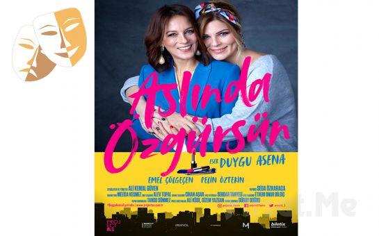 Emel Çölgeçen ve Pelin Öztekin'in Muhteşem Oyunculuklarıyla 'Aslında Özgürsün' Tiyatro Oyunu Bileti