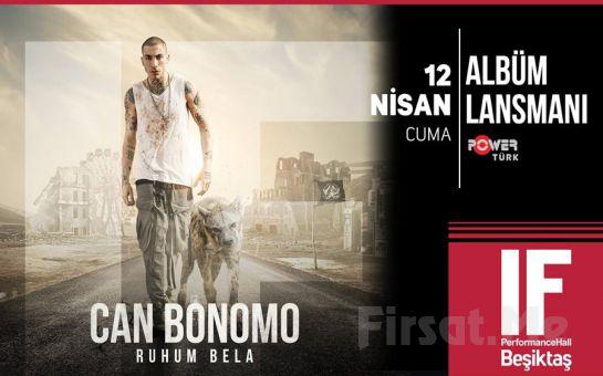 IF Performance Hall Beşiktaş'ta 12 Nisan'da Can Bonomo Konser Bileti