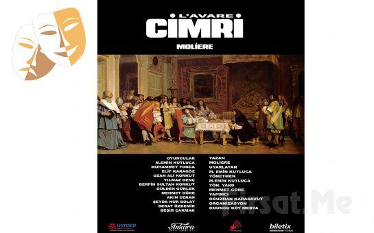 Moliere'in Ünlü Eseri 'Cimri' Tiyatro Oyunu Bileti