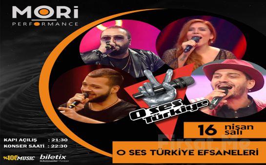 Mori Performance'ta 16 Nisan'da 'O Ses Türkiye Efsaneler' Konser Bileti
