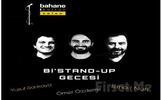 Üç Usta Komedyenden ' Bi'stand Up Gecesi' Gösteri Bileti