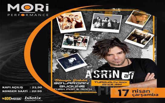 Mori Performance'ta 17 Nisan'da Asrın Af 90'lardan Bugüne Türk Pop & Rock Konser Bileti