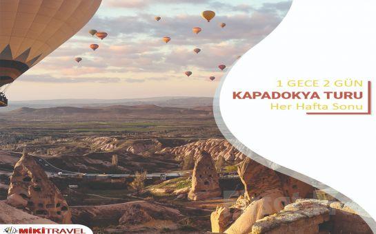 Miki Tur ile Her Cuma Kesin Kalkışlı Kapadokya Kültür Turu
