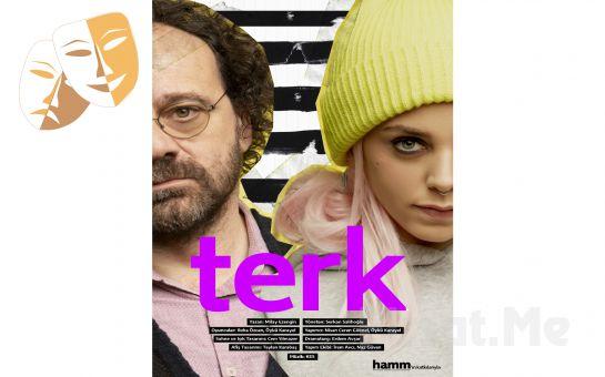 İnsan Ruhunun Sırlarının Ortaya Çıktığı 'Terk' Tiyatro Oyunu Bileti