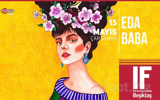 IF Performance Hall Beşiktaş'ta 15 Mayıs'ta 'Eda Baba' Konser Bileti