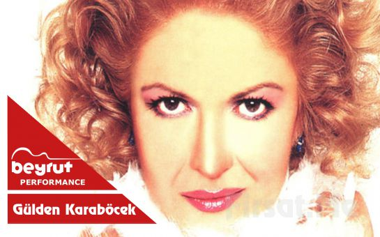 Beyrut Performance Kartal Sahne'de 12 Temmuz'da Gülden Karaböcek Konseri Giriş Bileti