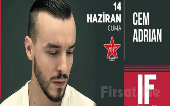 IF Performance Beşiktaş'ta 14 Haziran'da 'Cem Adrian' Konser Bileti