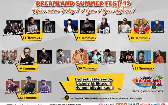 Eğlencenin Kalbinin Antalya'da Atacağı 16-22 Temmuz Arası 'Dreamland Summer Fest'19' Gençlik Festivali Giriş Biletleri