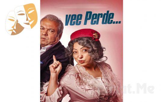 Yasemin Yalçın ve İlyas İlbey'den 'Vee Perde' Tiyatro Oyunu Bileti