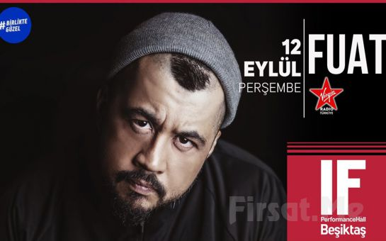 IF Performance Beşiktaş'ta 12 Eylül'de 'Fuat Ergin' Konser Bileti