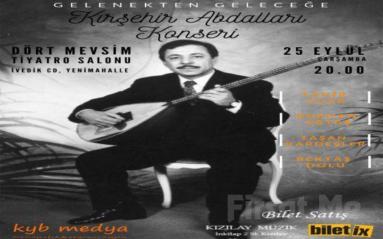 Gelenekten Geleceğe 'Kırşehir Abdalları' Konser Bileti
