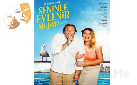 Yosi Mizrahi ve Şebnem Özinal'dan Bir Kahkaha Tufanı 'Seninle Evlenir Miyim?' Tiyatro Oyunu Bileti