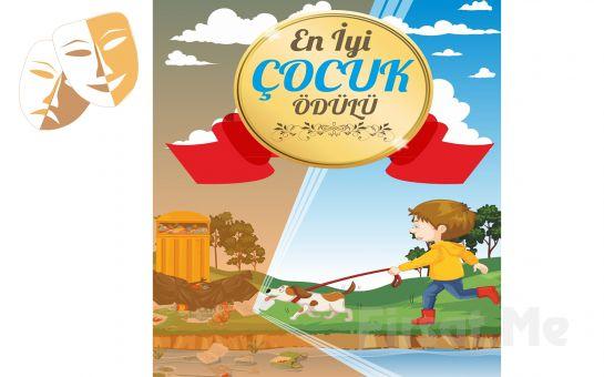 Arkadaşlık ve İyilik Konulu 'En İyi Çocuk Ödülü' Tiyatro Oyunu Bileti