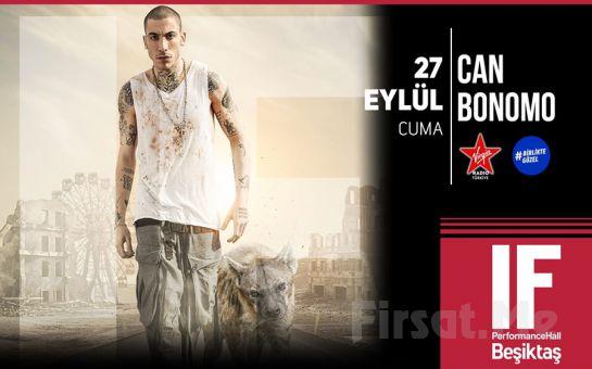 IF Performance Hall Beşiktaş'ta 27 Eylül'de 'Can Bonomo' Konser Bileti