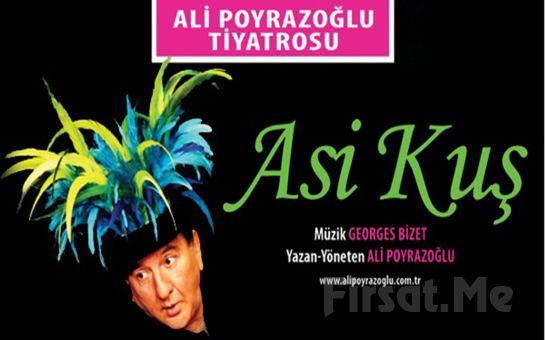 Ali Poyrazoğlu'ndan Çok Yönlü 'Asi Kuş' Tiyatro Oyunu Bileti