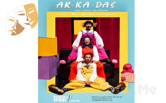 'AR-KA-DAŞ' Tiyatro Oyunu Bileti