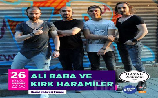 Hayal Kahvesi Emaar'da 26 Eylül'de 'Ali Baba ve Kırk Haramiler' Konser Bileti