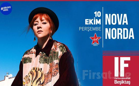 IF Performance Hall Beşiktaş'ta 10 Ekim'de Nova Norda Konser Bileti