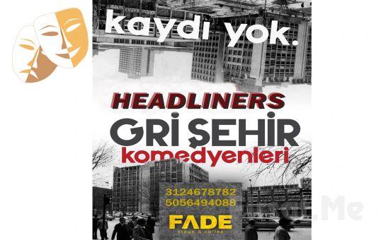 Gri Şehir Komedyenleri'nden 'Headliners' Gösteri Bileti