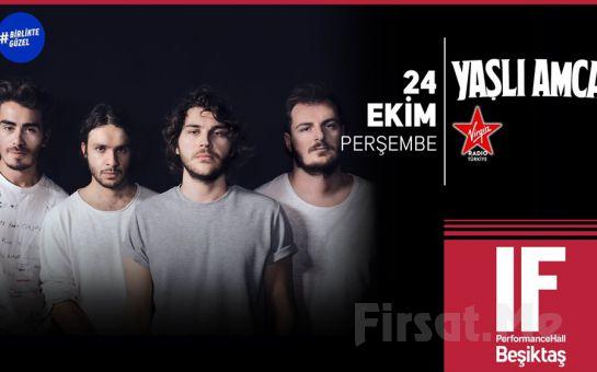 IF Performance Beşiktaş'ta 24 Ekim'de 'Yaşlı Amca' Konser Bileti