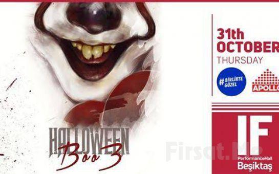 IF Performance Beşiktaş'ta 31 Ekim'de Tüm Zamanların En iyi Partisi 'Halloween Party Boo3'