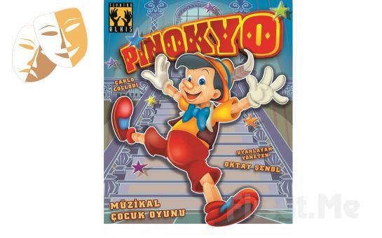 Dünya Çocuk Edebiyatının Başyapıtlarından 'Pinokyo Macerası' Müzikli Çocuk Tiyatro Oyun Bileti