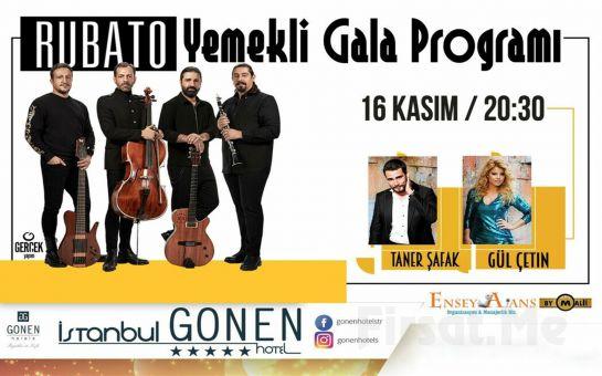 İstanbul Gönen Hotel'de 16 Kasım'da Fiks Menü Akşam Yemeği Eşliğinde 'Rubato Galası' ve Konaklama Seçenekleri