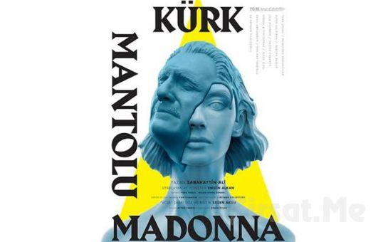 Sabahattin Ali'nin Ölümsüz Eserinden Uyarlanan 'Kürk Mantolu Madonna' Tiyatro Bileti