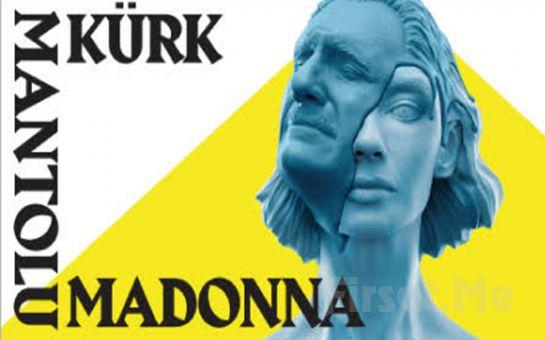 Baş Döndüren Bir Aşk Hikayesi 'Kürk Mantolu Madonna' Tiyatro Oyunu Bileti