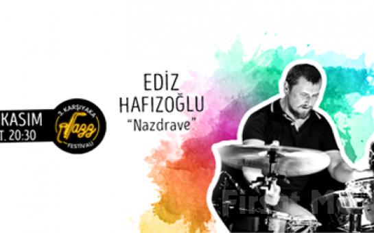 Bostanlı Suat Taşer Tiyatrosu'nda 30 Kasım'da 'Ediz Hafızoğlu & Nazdrave' Konser Bileti