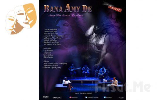 Kısa, Çarpıcı ve Unutulmaz Bir Hayat Hikayesi 'Bana Amy De' Tiyatro Oyunu Bileti